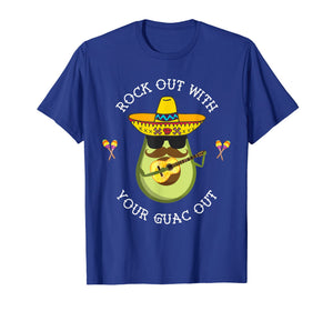 Rock out with your Guac Out Shirt