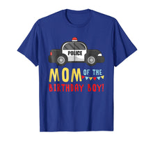 Load image into Gallery viewer, Police Car Mom Of The Birthday Boys T-shirt