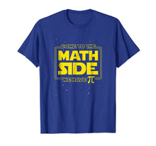 Load image into Gallery viewer, Pi Day Funny T-Shirt - Come to the Math Side We Have Pi Gift