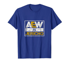 Load image into Gallery viewer, Aew-Is-Jericho-T-Shirt
