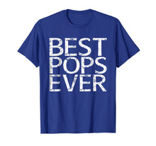Load image into Gallery viewer, Mens Best Pops Ever T-Shirt Father's Day Gift Shirt