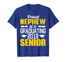 Load image into Gallery viewer, Proud Nephew of 2019 Senior Graduation Shirt