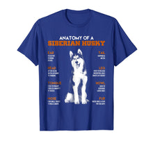 Load image into Gallery viewer, Anatomy Of A Siberian Husky Dogs T Shirt Funny Gift
