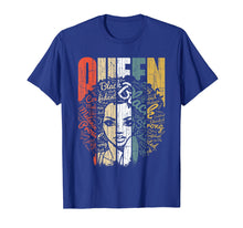 Load image into Gallery viewer, African American Shirt for Educated Strong Black Woman Queen T-Shirt