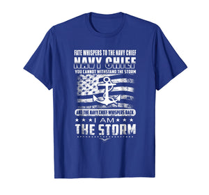 Navy Chief Tshirt, Fate Whispers To The Navy Chief You Canno