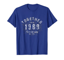 Load image into Gallery viewer, 50th Anniversary Shirt Together Since 1969 T-Shirt