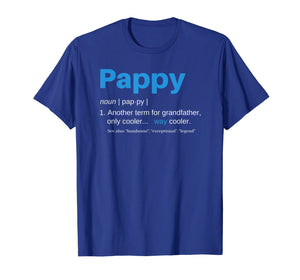 Pappy Gifts Grandpa Fathers Day Definition Birthday T-Shirt