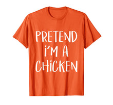 Load image into Gallery viewer, Pretend I'm A Chicken Costume Funny Halloween Party T-Shirt
