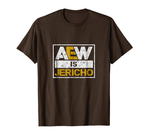 Aew-Is-Jericho-T-Shirt