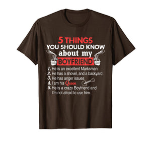 5 Things You Should Know About My Boyfriend funny t-shirt