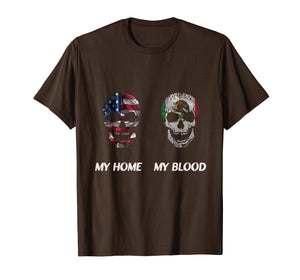 My American home with a Mexican blood origins shirt