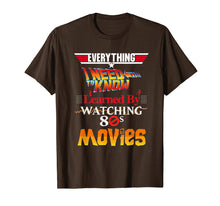 Load image into Gallery viewer, Everything I Need To Know 80s Movies T-Shirt