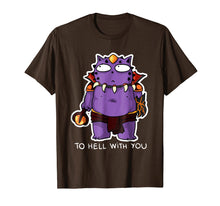 Load image into Gallery viewer, To Hell With You T Shirt