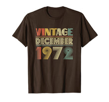 Load image into Gallery viewer, 46th Birthday Gift Vintage December 1972 Year Old TShirt