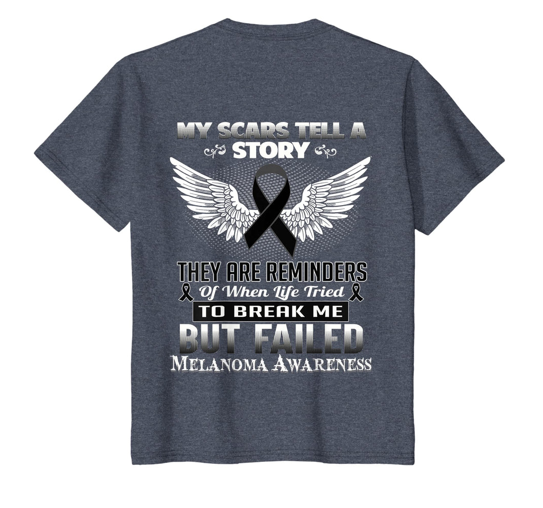 My scars tell a story. Melanoma Awareness Shirt