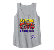 Load image into Gallery viewer, Amazing Awesome and Oh so Fabulous Tank Top