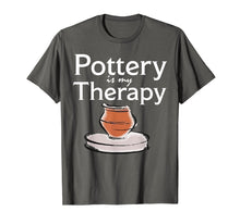 Load image into Gallery viewer, Pottery is my Therapy T Shirt