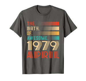 Retro 40th Birthday Gift Awesome Since April 1979 T-Shirt