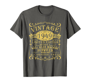 1949 Vintage 70th Birthday All Original Parts Gift T Shirt