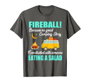 Love Fireball - Love Camping Funny T shirt