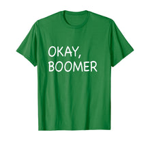 Load image into Gallery viewer, Okay Boomer Trendy T-Shirt