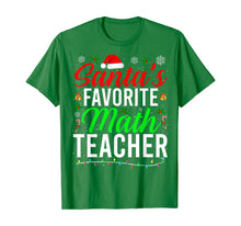 Load image into Gallery viewer, Santa's Favorite Math Teacher Cute Math Christmas Gifts T-Shirt