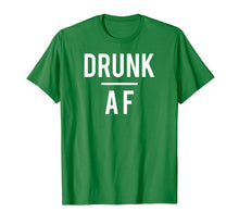 Load image into Gallery viewer, Drunk AF t-shirt, beer, alcohol, wine, rum, whiskey, bar
