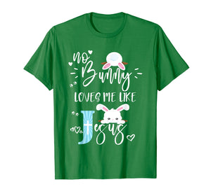 Christian Easter Shirt For Kids Cute No Bunny Loves Me