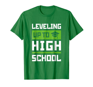 Leveling Up To High School Tee Shirt Funny Gaming Graduation