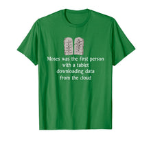 Load image into Gallery viewer, moses was the first person with a tablet T-Shirt
