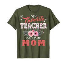 Load image into Gallery viewer, My Favorite Teacher Calls Me Mom Floral Funny Mother Gift T-Shirt