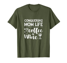 Load image into Gallery viewer, Mom Shirt Sayings Funny Coffee Wine Life Mother's Day Tshirt