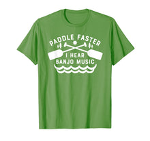 Load image into Gallery viewer, Paddle Faster I Hear Banjo Music T-Shirt Funny Canoeing Tee