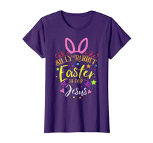 Load image into Gallery viewer, Silly Rabbit Easter Is for Jesus TShirt Novelty Gift Costume