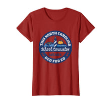 Load image into Gallery viewer, Red For Ed Shirt North Carolina School Counselor TShirt