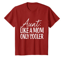 Load image into Gallery viewer, Aunt Like Mom Only Cooler Tshirt - Tee For Aunties