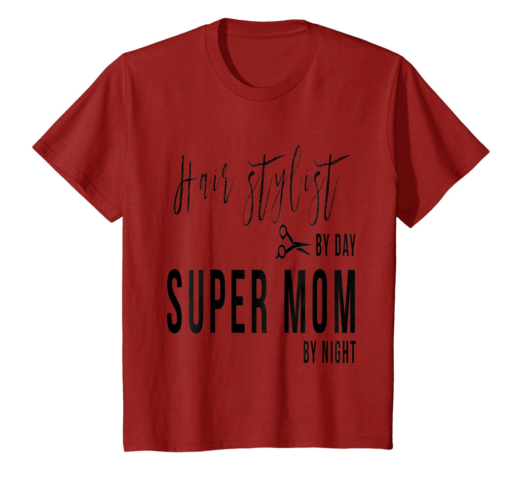 A Hair Stylist & A Mom Tshirt
