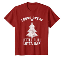 Load image into Gallery viewer, Little Full Lotta Sap Tee Christmas Vacation Santa T-Shirt