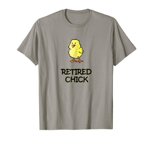 Retired Chick Fun Retirement Party Gift T-Shirt for Ladies