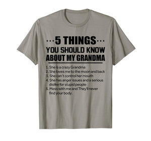5 Things You Should Know About My Grandma Tshirt