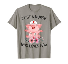 Load image into Gallery viewer, Just A Nurse Who Loves Pigs Shirt Gift