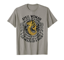 Load image into Gallery viewer, April Woman The Soul Of A Mermaid funny birthday Shirt