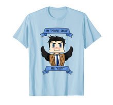 Load image into Gallery viewer, Castiel ''My people skills are rusty'' T-Shirt