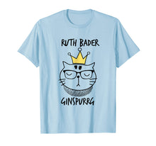 Load image into Gallery viewer, Notorious RBG T-Shirt - Funny Ruth Bader Ginspurrg Funny Cat