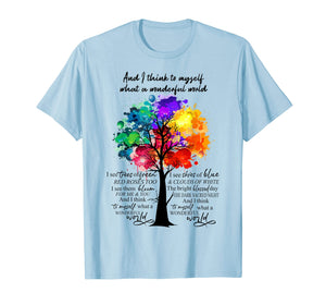 And I Think To Myself What A Wonderful World Hippie T-shirt