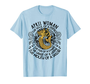 April Woman The Soul Of A Mermaid funny birthday Shirt