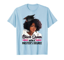 Load image into Gallery viewer, Black Queen Masters Degree Tshirt Best Graduation Gifts