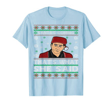 Load image into Gallery viewer, Santa's Coming That's What She Said Christmas T-Shirt