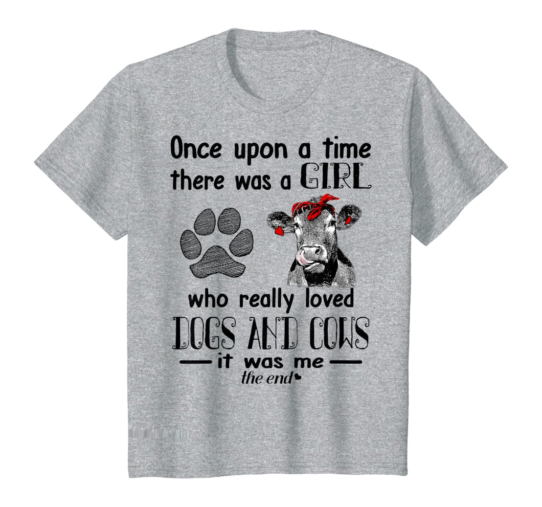 Once Upon A Time There Was A Girl Loved Dogs and & Cows Tee T-Shirt
