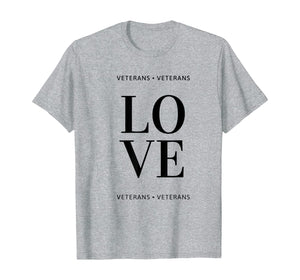 Military Service Men and Women Fashion Apparel Love Veterans T-Shirt
